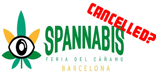 Spannabis Cancelled?